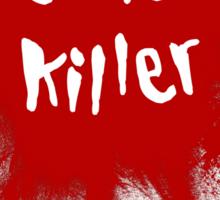 Grub Killer! Sticker