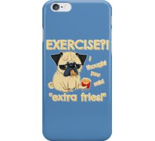 Pug with Extra Fries iPhone Case/Skin