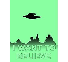 I WANT TO BELIEVE - X Files Photographic Print