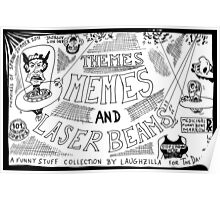 Themes Memes and Laser Beams Poster