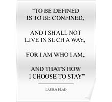 Laura Plad Quote Poster