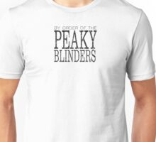 Peaky Blinders - By Order Of - Black Unisex T-Shirt