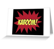 KABOOM Greeting Card