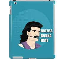 Haters gonna hate (Canadian version) iPad Case/Skin
