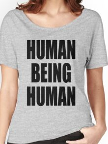 Human Being Human Women's Relaxed Fit T-Shirt