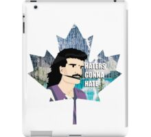 Haters Gonna Hate (Canadian Edition) iPad Case/Skin