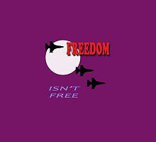 FREEDOM ISN'T FREE by jkhorne57