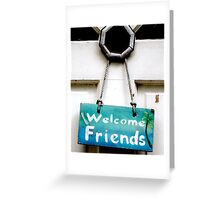 """Welcome To My Home"" Greeting Card"