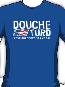 Vote Douche and Turd 2012 T-Shirt