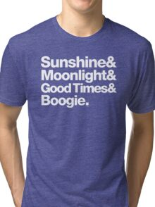 Sunshine, Moonlight & Boogie Ampersand Helvetica Getup Tri-blend T-Shirt