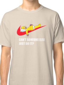 Cant Someone Else Trademark - Mens Funny T-Shirt Dope Parody Classic T-Shirt