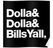 Dolla Dolla Bills Eastbound & Down Helvetica Threads Poster