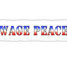 Wage Peace  (Red white & blue version) Sticker