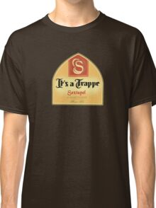 It's a Trappe! Classic T-Shirt