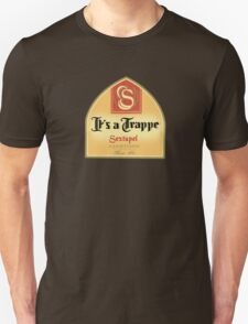 It's a Trappe! T-Shirt