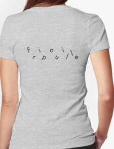 Fripouille Messed Up Black Womens Fitted T-Shirt