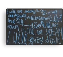 i will not dream Canvas Print