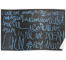 i will not dream Poster