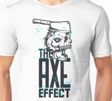 The Axe Effect  Unisex T-Shirt