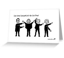 Live from Liverpool, the Lab Four! Greeting Card