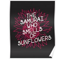 The Samurai Who Smells of Sunflowers Poster