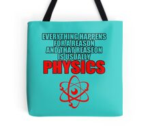 REASON PHYSICS T-SHIRT (UNISEX FIT) NOVELTY PARTY COLLEGE FUNNY Tote Bag