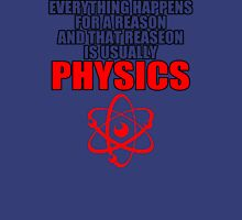 REASON PHYSICS T-SHIRT (UNISEX FIT) NOVELTY PARTY COLLEGE FUNNY T-Shirt