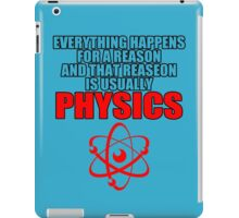 REASON PHYSICS T-SHIRT (UNISEX FIT) NOVELTY PARTY COLLEGE FUNNY iPad Case/Skin