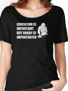 Rugby Is Importanter Mens Funny T-Shirt Women's Relaxed Fit T-Shirt