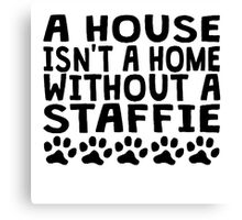 Without A Staffie Canvas Print