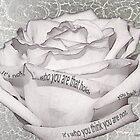 White Rose With Quote Tucked In Petals by Sandra Foster
