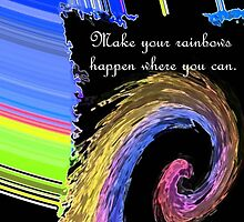 Make Your Rainbows by Deborah Lazarus