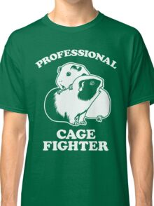 Professional Cage Fighter Classic T-Shirt