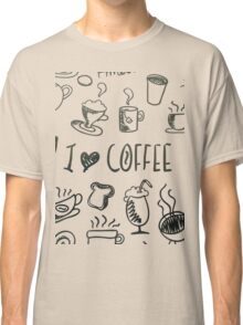 I Love Coffee Classic T-Shirt