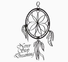 Never Stop Dreaming Dreamcatcher  T-Shirt
