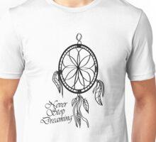 Never Stop Dreaming Dreamcatcher  Unisex T-Shirt