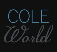Cole World by Bragadesigns