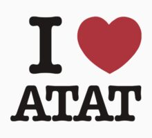 I Love ATAT by candacing