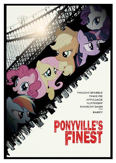 Ponyville's Finest Poster by pyrrhura