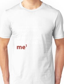 Me to the Power of 1  | White  T-Shirt