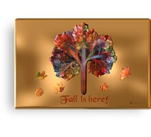 Fall Is Here!! Canvas Print