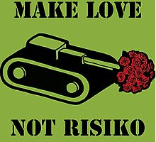 Make Love Not Risiko Photographic Print