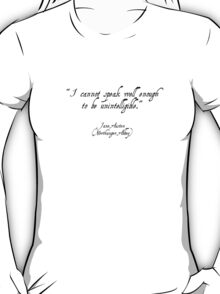Jane Austen quote - Northanger Abbey T-Shirt