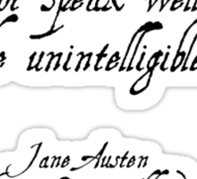 Jane Austen quote - Northanger Abbey Sticker