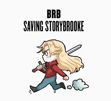 BRB - saving storybrooke Unisex T-Shirt