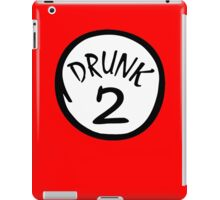 Drunk 2 iPad Case/Skin