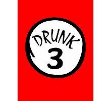 Drunk 3 Photographic Print