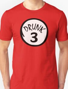 Drunk 3 Unisex T-Shirt