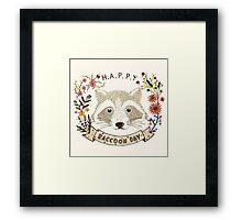 Happy RACCOON Day Framed Print