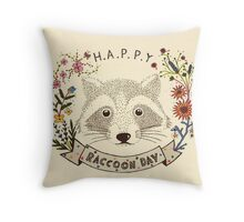 Happy RACCOON Day Throw Pillow